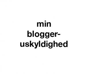 bloggeruskyldighed
